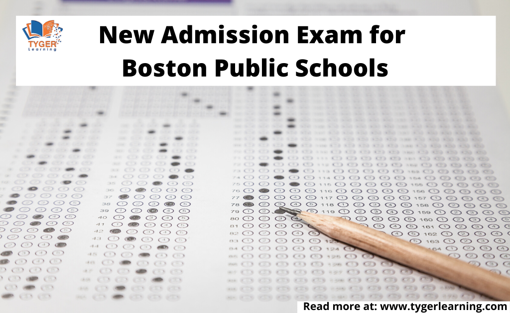 New Admission Exam for Boston Public Schools | Tyger Learning